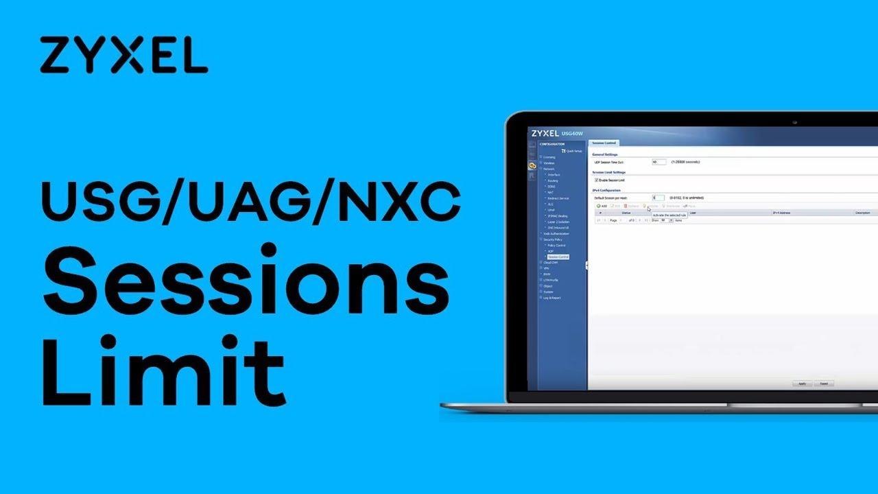 Zyxel USG/UAG/NXC Series - How to Solve Slow Web Sites Surfing with Session  Limit Configuration