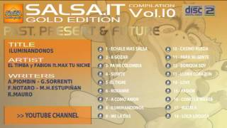 SALSA.IT VOL.10 GOLD EDITION:ILUMINANDONOS,EL TIMBA Y FABION ft MAX TU NICHE