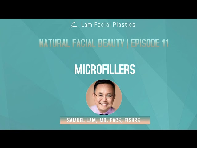 Dallas Cosmetic Surgery Podcast: Microfillers