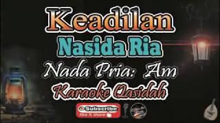 Keadilan Karaoke Lirik (Nasida Ria) - Nada Pria (Am) - Karaoke Qasidah