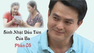 Lập Trình Trái Tim | Sinh Nhật Đầu Tiên Của Ba - Phần 5 | VTV9