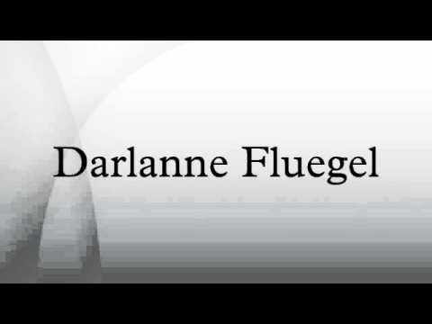 Darlanne Fluegel