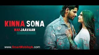 Kinna Sona Marjaavaan New Bollywood Movie Song Ringtone Free Download Mp3 Tune Kinna Sona