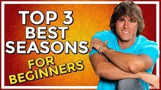 Top 3 Best Big Brother Seasons for Beginners