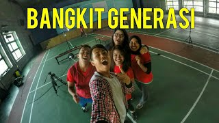 MARI BANGKIT GENERASI (Official Music Video)