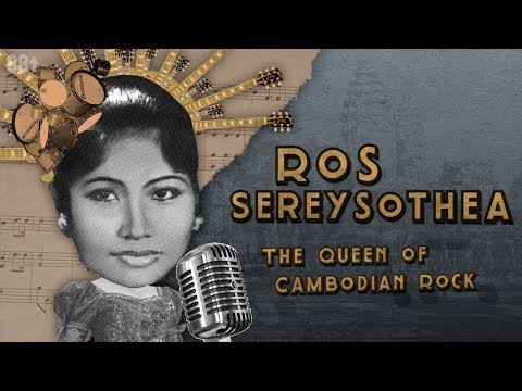 Ros Sereysothea: The Queen of Cambodian Rock