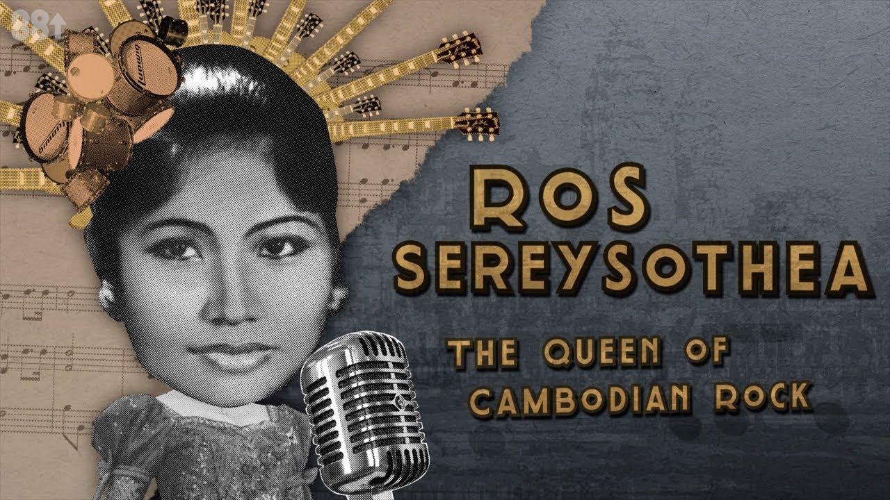 Ros Sereysothea: The Queen of Cambodian Rock