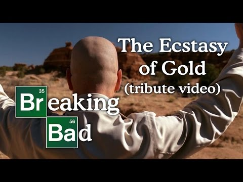 Breaking Bad  The Ecstasy of Gold tribute