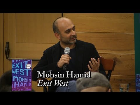 "Mohsin Hamid, ""Exit West"""