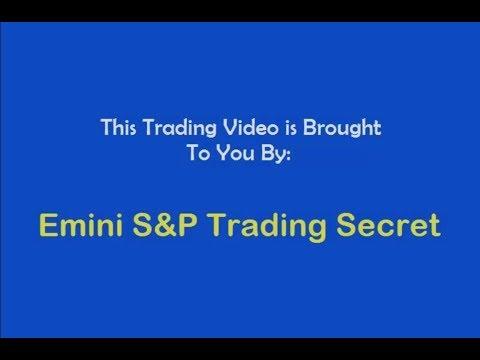 Emini S&P Trading Secret $1,940 Profit