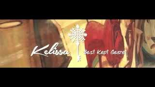 Kelissa - Best Kept Secret (Lyric Video)