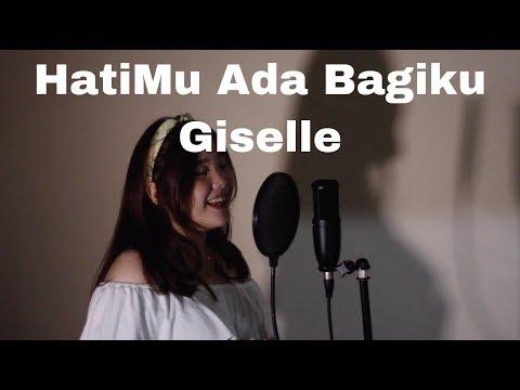 HatiMu Ada Bagiku - Giselle (Acoustic Cover By H&A)