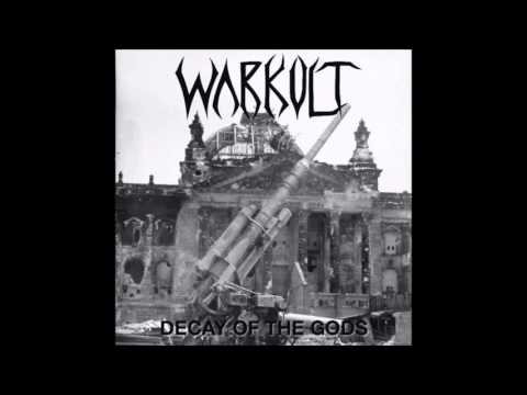 Warkult - Decay of the Gods