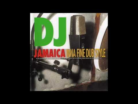 DJ Jamaica Inna Fine Dub Style