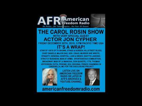 World Exclusive: Urgent Message To President Trump From Actor Jon Cypher On The Carol Rosin Show
