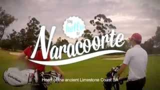 Naracoorte South Australia Promotion