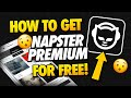 Free Napster Premium - How to Get Napster Premium for Free - Android & iOS