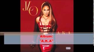 Free Mp3 Download Jennifer Lopez Album A K A 2014