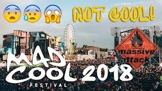Как мы съездили на Mad Cool 2018: обзор фестиваля, отмена концерта Massive Attack