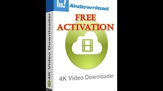 Activate 4K Video Downloader without Activation code in 3 mins