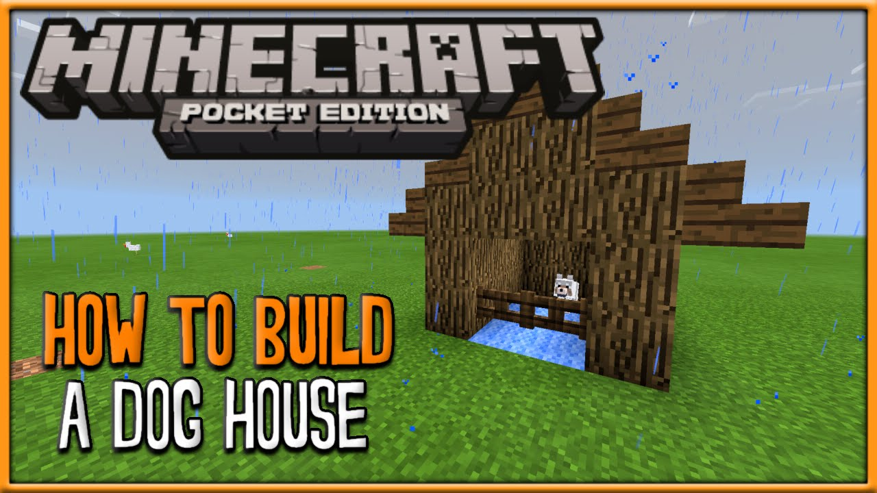 Mcpe Build Tutorial - How To Build A Simple Dog House - Minecraft Pe  Pocket Edition