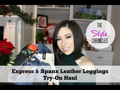 Express & Spanx Faux Leather Leggings -  Try-On Haul
