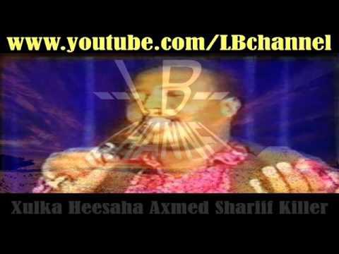 Xulka Axmed Shariif Killer