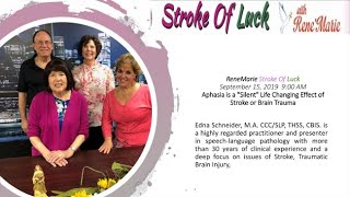 "Aphasia is a ""Silent"" Life Changing Effect of Stroke or Brain Trauma -  ~ ReneMarie Stroke of Luck"