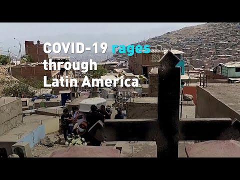 COVID-19 rages through Latin America