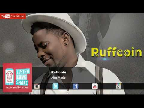 Aba Made | Ruffcoin | Official Audio