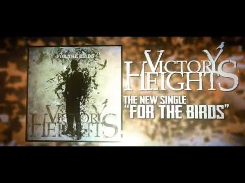 "VICTORY HEIGHTS - ""For The Birds"" (OFFICIAL LYRIC VIDEO)"