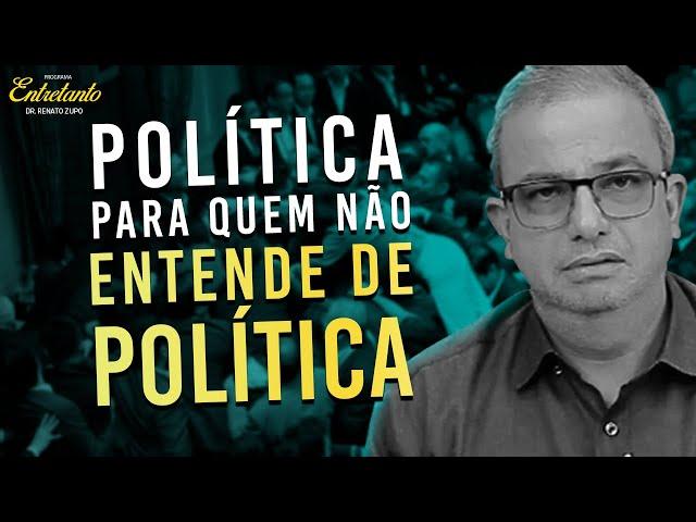 5 FATOS QUE VOCÊ PRECISA ENTENDER SOBRE POLÍTICA - ENTRETANTO - 29/12/2020
