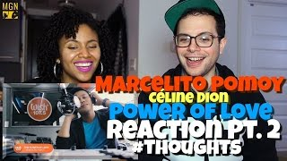 Marcelito Pomoy   Power Of Love (celine Dion) Reaction Pt.2 #thoughts