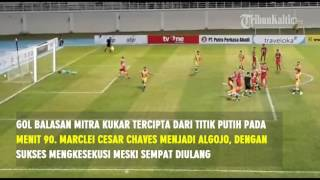Video Gol Pertandingan Mitra Kukar vs PSM Makassar
