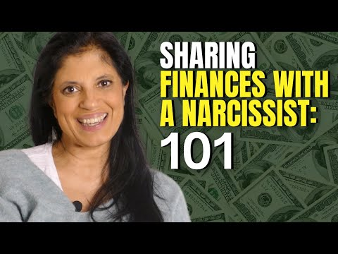 Sharing finances with a narcissist