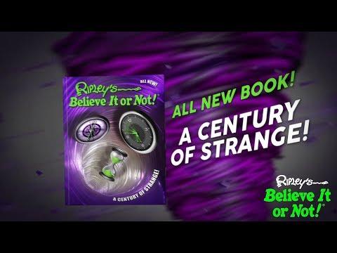 Ripley's Believe It or Not! 'A Century of Strange!' Now on Sale