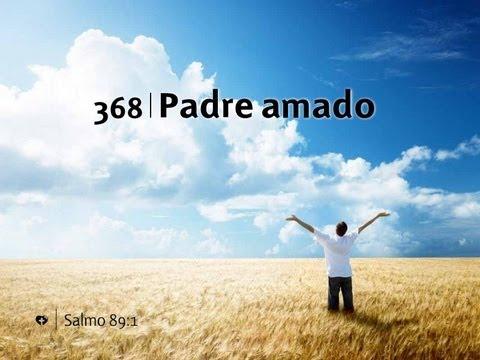 Download Padre Amado - Himno 368 | Nuevo Himnario Adventista