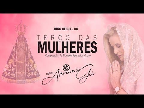 Hino oficial do Terço das Mulheres - Adriana Gil (Lyric vídeo e cifra)
