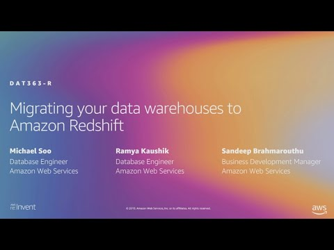 AWS re:Invent 2019: [REPEAT 1] Migrating your data warehouses to Amazon Redshift (DAT363-R1)