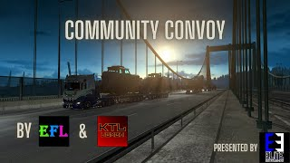 KTL & EFL Community Convoy | Official Video | Elite ENTERTAINMENT Production