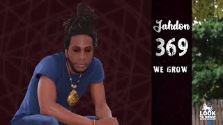 Jahdon - We Grow (Official Audio) || 369