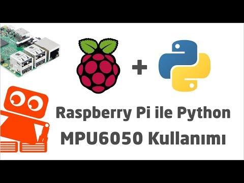 Python Dersleri #13 - Raspberry Pi İle MPU6050 Kullanımı