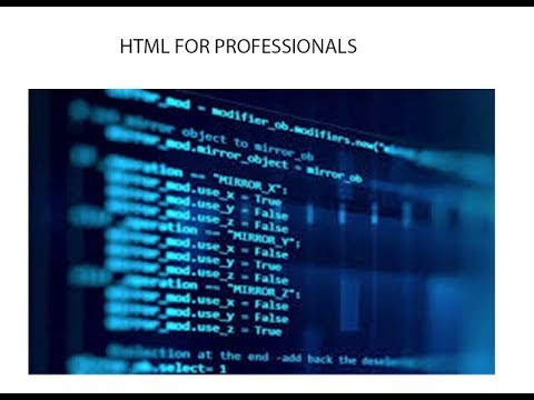 HTML Advanced (for Pros)