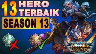 13 HERO TERBAIK & TERKUAT DI SEASON 13 (RANK EPIC - MYTHIC) - MOBILE LEGENDS