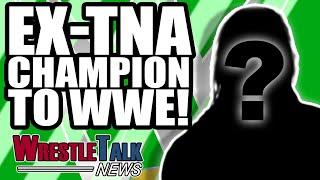 WWE Star NAME CHANGE! Ex TNA Champion To WWE!   WrestleTalk News Jan. 2019