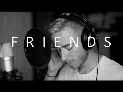 Friends - Justin Bieber & BloodPop (Cover)