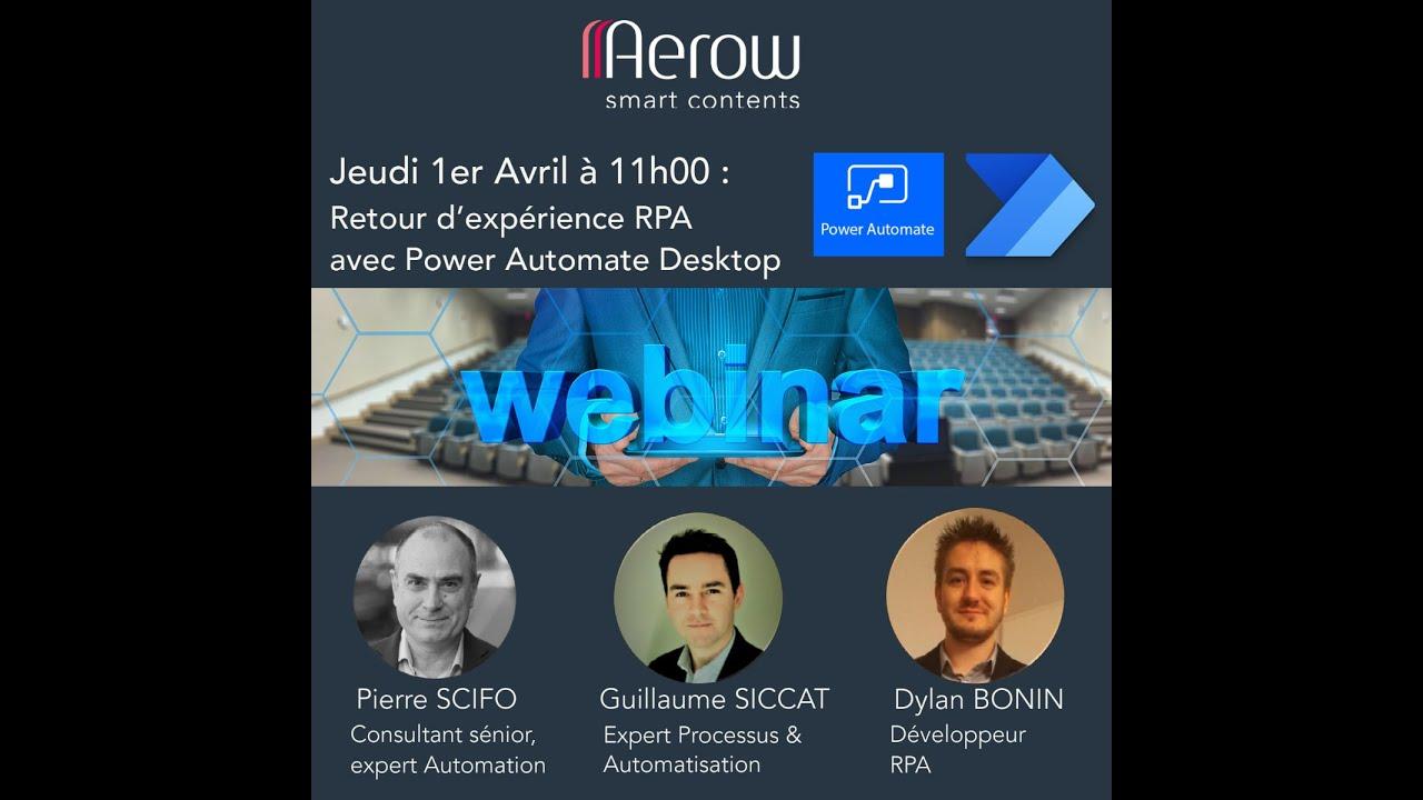 Vidéo : AEROW - Webinaire RPA - Retour d'expérience Microsoft Power Automate Desktop