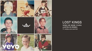 Download Lost Kings - When We Were Young (Justin OH Remix (Audio)) ft. Norma Jean Martine