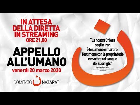 APPELLO ALL'UMANO - Rosario Per I Cristiani Perseguitati 20 Marzo 2020 Ore 21.00