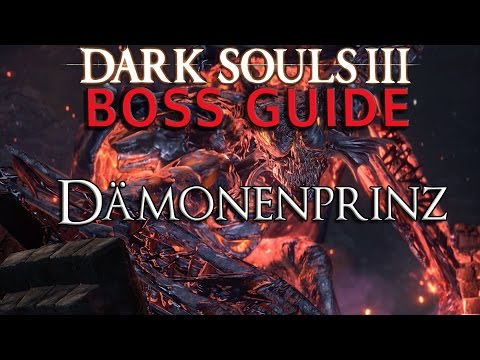 Dark Souls 3 - Boss Guide - Dämonenprinz (Deutsch)